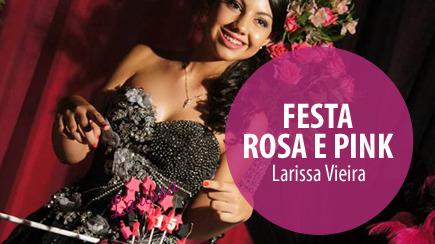 Festa Rosa Pink Larissa