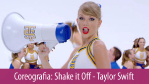 Coreografia Taylor Swift Shake It Off